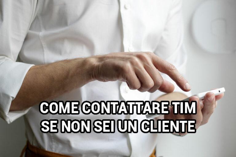 come contattare tim se non sei cliente