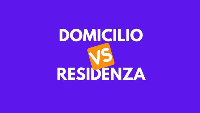 differenza tra domicilio e residenza