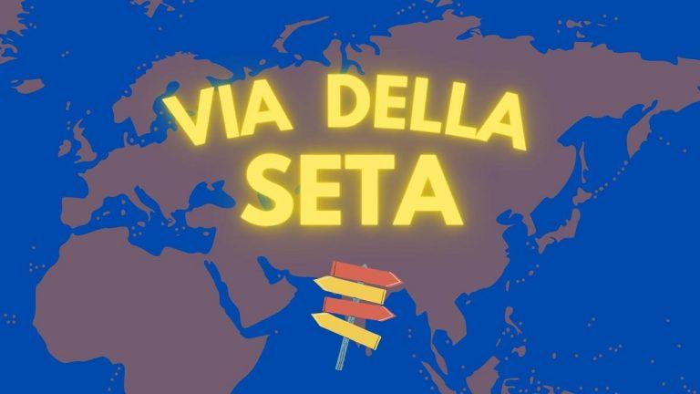 via della seta italia cina